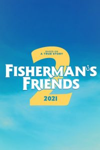 "Affiche du film ""Fisherman's Friends 2"""